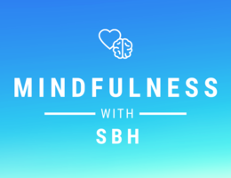 Mindfulness with SBH